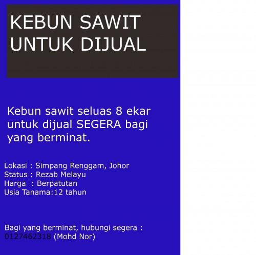 Simpang Renggam Malaysia  city pictures gallery : Kebun sawit 8ekar harga berpatutan di Simpang Renggam